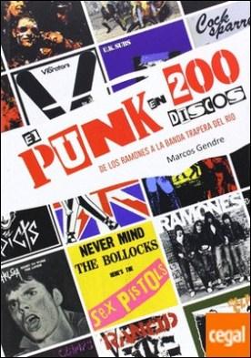 El punk en 200 discos . De los Ramones a La Banda Trapera del Río
