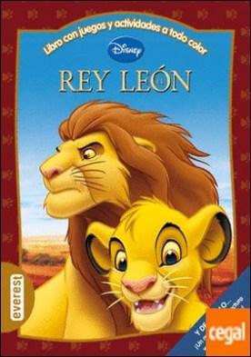 El Rey León. Libro con juegos y actividades a todo color . Y de regalo... ¡Un marcador de lectura y figuras recortables!