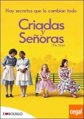 Criadas y Señoras . El best seller en el que se basa Criadas y Señoras, uno de los estrenos más esperados de la temporada.