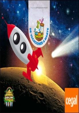 De vacaciones a Marte. (Exploradores del tiempo Nivel 3). Explora