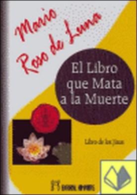 El libro que mata a la muerte . libro de los Jinas