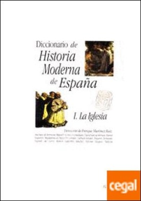 Diccionario de Historia Moderna de Espa?a