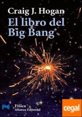El libro del Big Bang . Introducción a la cosmología