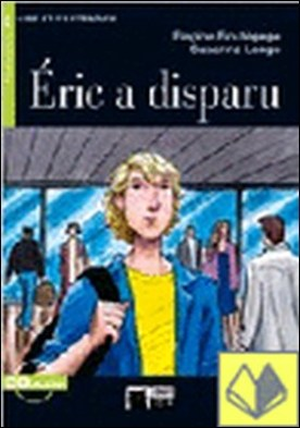Éric a disparu. Livre + CD
