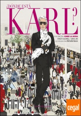 ¿Dónde está Karl? . Una parodia sobre el mundo de la moda