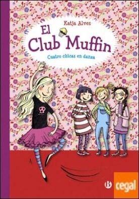 El club Muffin: Cuatro chicas en danza