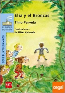 Elia y el Broncas