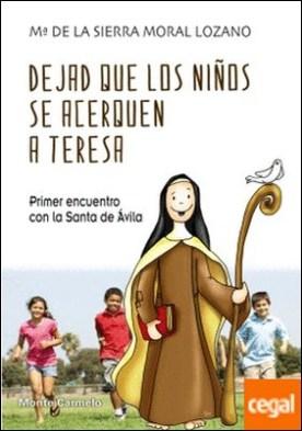 Dejad que los niños se acerquen a Teresa