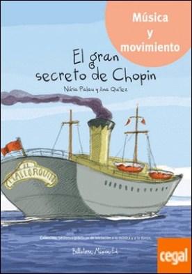 El gran secreto de Chopin por Palau Franco, Núria