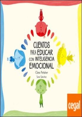 Cuentos para educar con inteligencia emocional . Los niños de colores