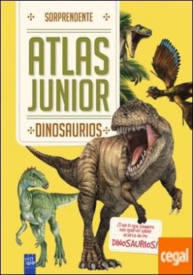 Dinosaurios . Sorprendente Atlas Junior