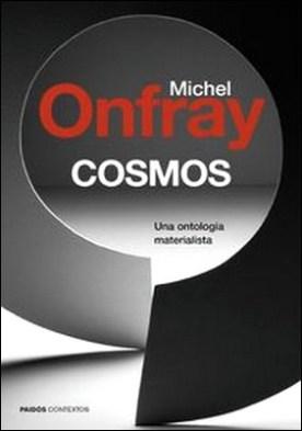 Cosmos. Una ontología materialista
