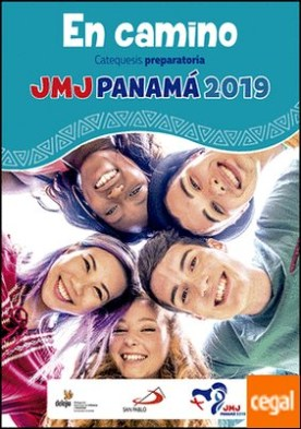 En camino . Catequesis preparatoria. JMJ Panamá 2019