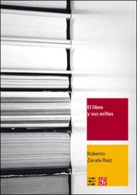 El libro y sus orillas. Tipografía, originales, redacción, corrección de estilo y de pruebas