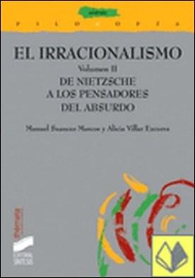 De Nietzsche a los pensadores del absurdo