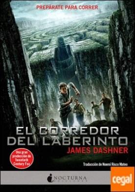 El corredor del laberinto por Dashner, James