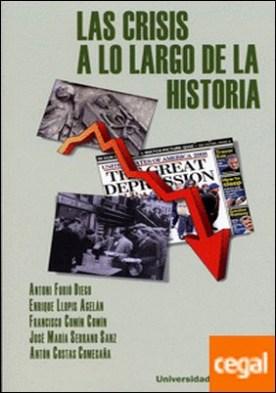 CRISIS A LO LARGO DE LA HISTORIA, LAS