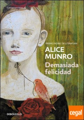 Demasiada felicidad por Munro, Alice PDF