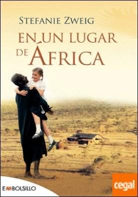 En un lugar de África . Un perfecto libro cross-over. La película fue ganadora del Óscar a la mejor película extranjera en 2002.