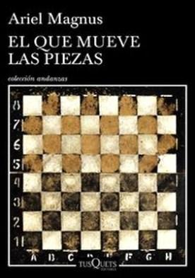 El que mueve las piezas por Magnus Ariel PDF
