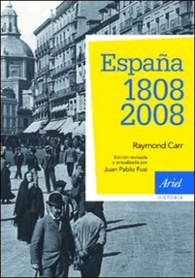 España: 1808-2008. 3ª edición actualizada