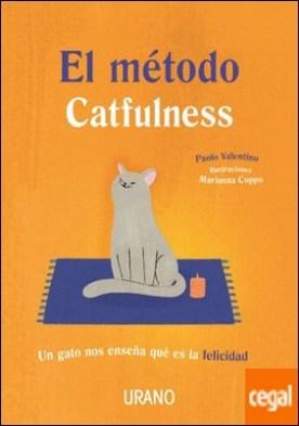 El método Catfulness . Un gato nos enseña qué es la felicidad