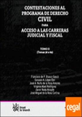 Contestaciones al programa de derecho civil II para acceso a las carreras judici . CARRERAS JUDICIAL Y FISCAL TOMO II TEMAS 38 A 69 por Francisco de Paula Blasco Gascó PDF