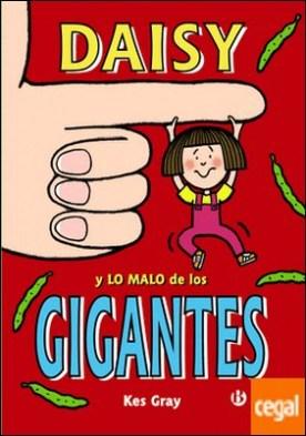 Daisy y lo malo de los gigantes