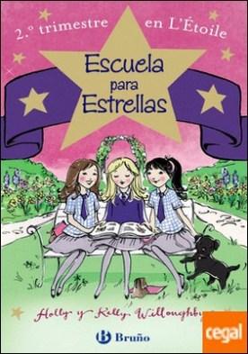 Escuela para Estrellas: 2.º trimestre en L'Étoile
