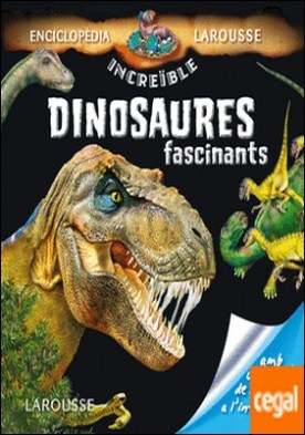 Dinosaures fascinants