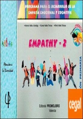 Empathy2 . Programa para el desarrollo de la Empatía emocional y cognitiva. Educación Primaria