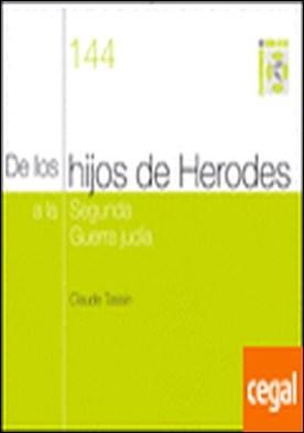 De los hijos de Herodes a la segunda guerra judía . Cuaderno Bíblico 144