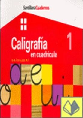 CUADERNO DE CALIGRAFIA EN CUADRICULA 1 . A, E, I, O, U, Y, P, M, L