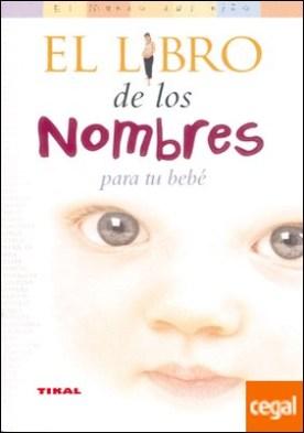 El libro de los nombres para tu bebé