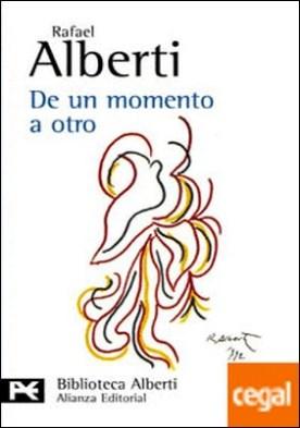 De un momento a otro . Poesía e historia (1934-1939)