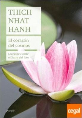 El corazón del cosmos . Lecciones sobre el Sutra del loto