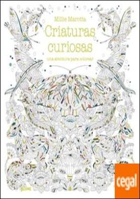 Criaturas curiosas . una aventura para colorear