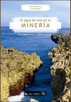 El agua de mar en la minería: fundamentos y aplicaciones