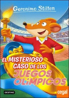 El misterioso caso de los Juegos Olímpicos . Geronimo Stilton 47