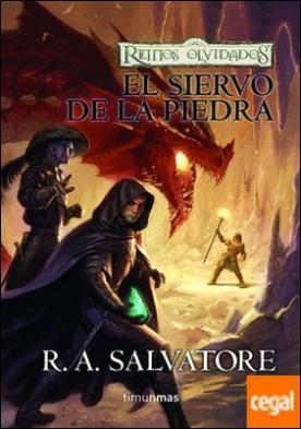 El siervo de la piedra . Los Mercenarios. Libro 1