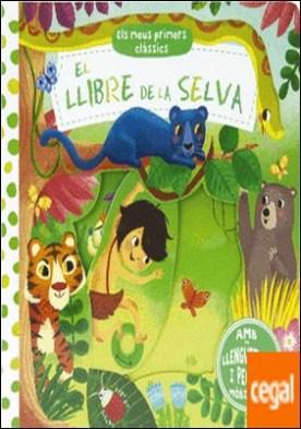 Els meus primers clàssics. El llibre de la selva por VV. AA. PDF