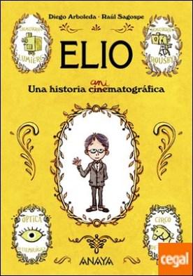Elio . Una historia animatográfica