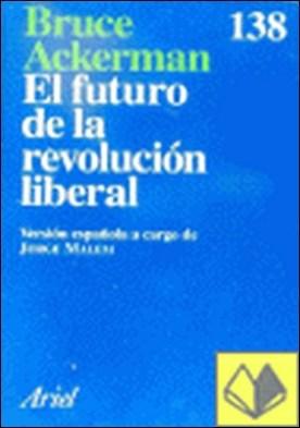 El futuro de la revolución liberal