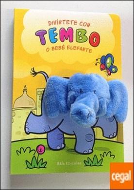 Divírtete con Tembo o bebé elefante
