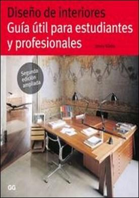 Diseño de interiores. Guía útil para estudiantes y profesionales