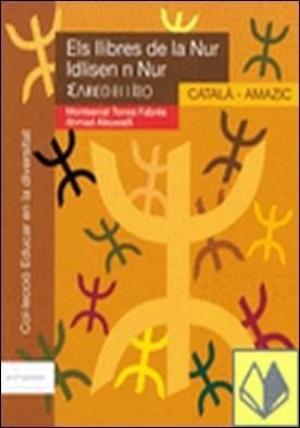 Els llibres de La Nur. Català / Amazic . versió català-amazic