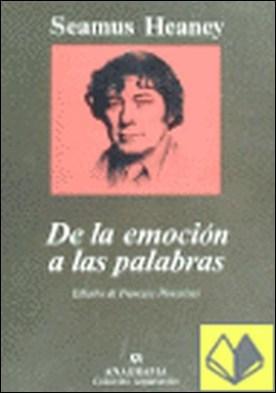 De la emoción a las palabras (Ensayos literarios)
