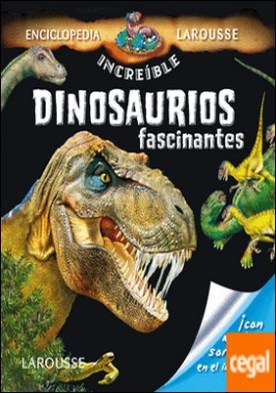 Dinosaurios fascinantes
