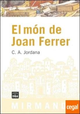 El món de Joan Ferrer por Jordana, C. A. PDF