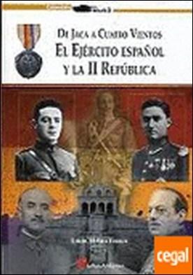 De Jaca a Cuatro Vientos . el ejército español y la II República